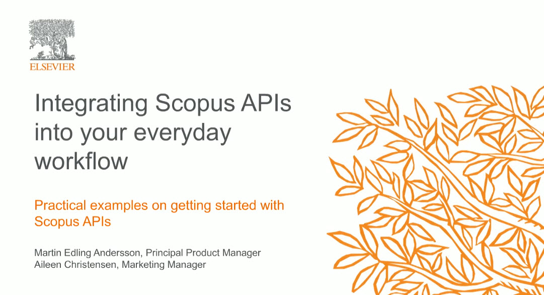 Watch: Integrating Scopus APIs into your everyday workflow