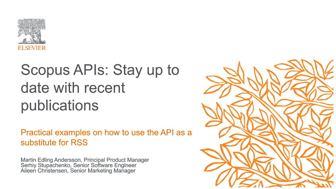 Watch: Staying up to date with new content using the Scopus API